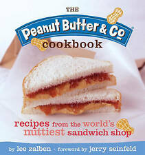 Peanut Butter and Co. Cookbook: Recipes from New York's Nuttiest Cafe