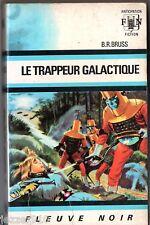 ANTICIPATION 328 HS 16 # B.R BRUSS # LE TRAPPEUR GALACTIQUE # EO fleuve noir