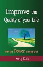 Improve the Quality of Life With the Power of Feng Shui