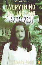 Survivors: Everything To Live For: A Story From Northern Ireland,GOOD Book