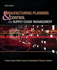 Manufacturing Planning & Control for Supply Chain Management 6th Int'l Edition