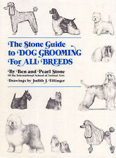 DOG GROOMING FOR ALL BREEDS Ben & Pearl Stone **VERY GOOD COPY**