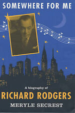 Somewhere for me: A Biography of Richard Rodgers,ACCEPTABLE Book
