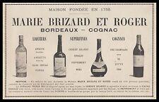 Publicité Marie Brizard et Roger Alcool  alcohol  vintage print ad  1899 - 3h