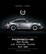 Porsche 911 Turbo Air Cooled 1975-1998 (G 964 993) Limited Edition 40 Buch book