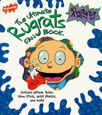 The Ultimate Rugrats Fan Book: Includes Episode Guide, Show Trivia, Ac-ExLibrary