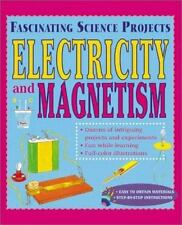 Electricity & Magnetism Pb (Fascinating Science Projects)-ExLibrary