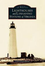 Lighthouses and Lifesaving Stations of Virginia  (Images of America)-ExLibrary