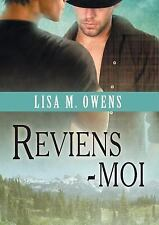 Reviens-Moi by Lisa M. Owens (2015, Paperback)
