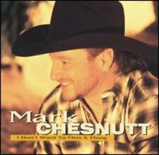 I Don't Want To Miss A Thing - Mark Chesnutt (2005, CD NEUF)