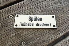 DB Waggonschild Deutsche Bahn.Schild  > Spülen Fußhebel drücken <