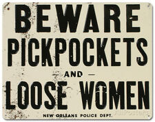 Beware of Pickpockets And Loose Women , 11x14