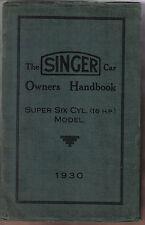 Singer 16 HP Super Six Cylinder 1920cc Original Owner's Handbook 1930 INCOMPLETE
