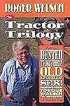 The Tractor Trilogy : Busted Tractors, Old Knuckles, Sex, Norwegian Torque...