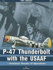 Kagero SMI Library 5: P-47 Thunderbolt with the USAAF, European Theatre