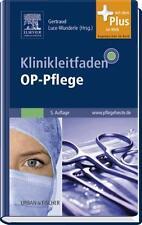 Klinikleitfaden OP-Pflege 5. Auflage