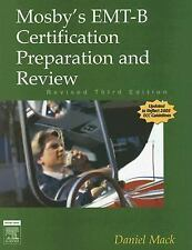 Mosby's EMT-B Certification Preparation and Review - Revised Reprint, 3e Mosby'