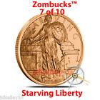 2019 COPPER ZOMBIE BULLION STARVING LIBERTY DOLLAR ZOMBUCKS ROUND 1 OZ .999 FINE