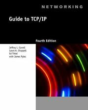 Guide to TCP/IP fourth edition  by Laura Chappell, Ed Tittel, James Pyles