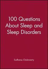 100 Questions About Sleep and Sleep Disorders