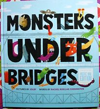Monsters Under Bridges: Pacific Northwest Edition c2013, Hardcover, NEW
