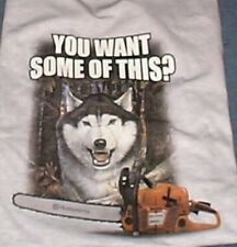 Husqvarna Siberian Husky Wolf Dog T-Shirt You Want Some of This XL T-Shirt NEW