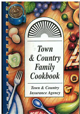 *HOUSTON TX 1997 TOWN & COUNTRY FAMILY COOK BOOK *INSURANCE AGENCY & FRIENDS