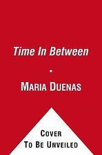 The Time in Between by María Dueñas (2012, Paperback)