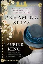 Dreaming Spies: A novel of suspense featuring Mary Russell and Sherlock Holmes,