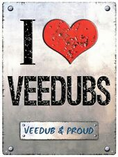 VW Volkswagen I Love Veedubs - Tin Metal Wall Sign