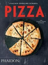 Italian Cooking School - Pizza by Phaidon Editors, Silver Spoon Kitchen Staff...