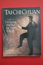 TAICHI CH'UAN - GENTLE WORKOUTFOR MIND & BODY Wei Yue Sun, William Chen PB, 1995