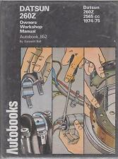 DATSUN 260Z COUPE ( 1974 - 1975 ) OWNERS WORKSHOP MANUAL * NEW *