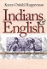 Indians and English: Facing off in Early America by Karen Ordahl Kupperman PB
