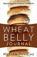 WHEAT BELLY JOURNAL Track Your Path Back to Health William Davis NEW book diet