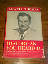 History as you Heard It, Lowell Thomas, 1957, Doubleday and Company, W.Paley CBS