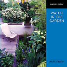 Water in the Garden Andi Clevely Very Good Book