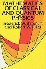 Dover Books on Physics: Mathematics of Classical and Quantum Physics by...