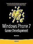 Windows Phone 7 Game Development by Alan Dawes and Adam Dawes (2010,...