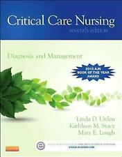 Critical Care Nursing : Diagnosis and Management by Linda D. Urden, Mary E....