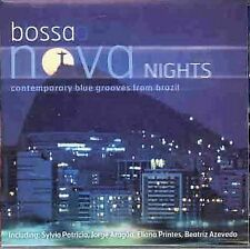 Bossa Nova Nights: Contemporary Blue Grooves from Brazil by Various Artists (...