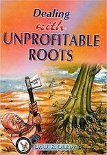 Dealing with Unprofitable Roots by Dr. D. K. Olukoya
