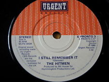 "THE HITMEN - I STILL REMEMBER IT   7"" VINYL"
