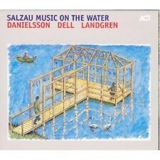 "Danielsson/Dell/Landgren ""Salzau music on the Water"" CD NUOVO"