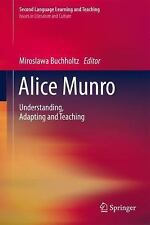 Second Language Learning and Teaching: Alice Munro - Understanding, Adapting...