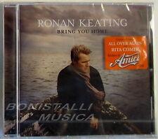 RONAN KEATING - BRING YOU HOME - CD Sigillato