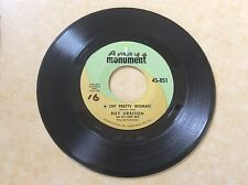 ROY ORBISON - OH' PRETTY WOMAN / YO TE AMO MARIA - MONUMENT45rpm - VG