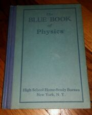 1927 The Blue Book of Physics from the High School Home-Study Bureau