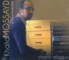 KHALID MOSSAYD - DÉLIVRANCES - CHANTS RELIGIEUX - NEUF NEW NEU