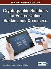 Cryptographic Solutions for Secure Online Banking and Commerce by Kannan...